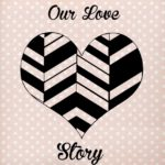 Our Love Story- Part 1