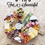 6+ Tips for Making a Successful Charcuterie Board