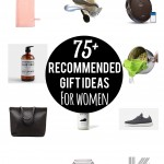 75+ Recommended Gift Ideas for Women